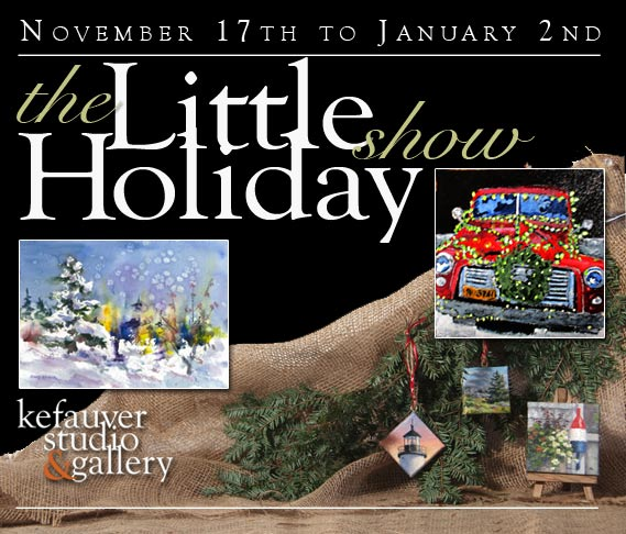 Kefauver Studio & Gallery, The Little Holiday Show announcement